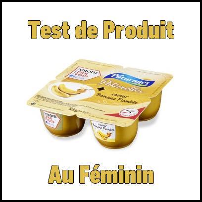 Test de Produit Au Féminin : Crème dessert saveur banane flambée Paturette de Pâturages - anti-crise.fr