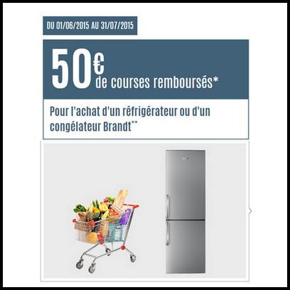 Bon Plan Brandt : 50€ de Courses Remboursés - anti-crise.fr
