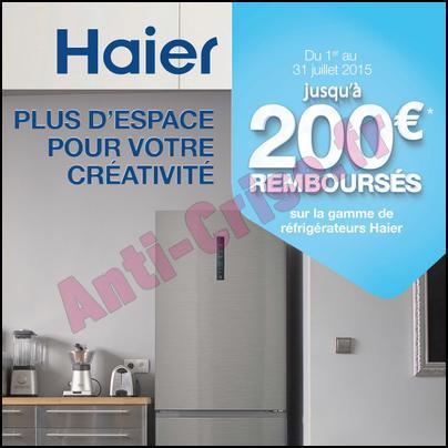 Offre de Remboursement Haier : 200 € sur les Réfrigérateurs - anti-crise.fr