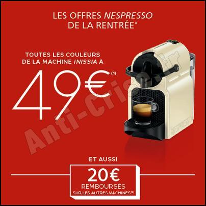 Offre de Remboursement Nespresso : Machine à Café INISSIA à 49 € - anti-crise.fr