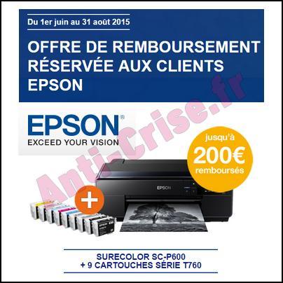 Offre de Remboursement Epson : 200 € sur Imprimante Photo SC-P600 + Encre - anti-crise.fr