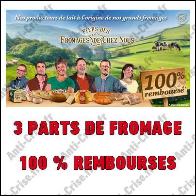 Offre de Remboursement Fiers des Fromages de Chez Nous : Trois Parts de Fromage 100 % Remboursées - anti-crise.fr