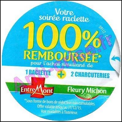 Offre de Remboursement EntreMont/Fleury Michon : Soirée Raclette 100 % Remboursé en Bons - anti-crise.fr