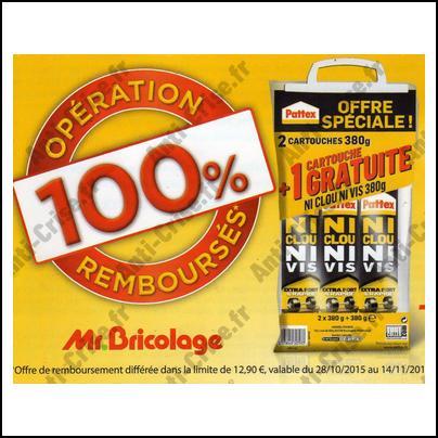 Offre de Remboursement Pattex/Mr Bricolage : Lot de 3 Cartouches Ni Clou Ni Vis 100 % Remboursé - anti-crise.fr