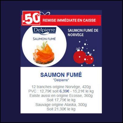 Bon Plan Delpierre : 12 tranches de Saumon Fumé à 4,39 € chez Carrefour - anti-crise.fr