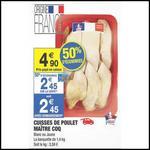 Bon Plan Maître Coq : Cuisses de Poulet à 1,95 € la Barquette de 1,4 kg chez Carrefour Market - anti-crise.fr