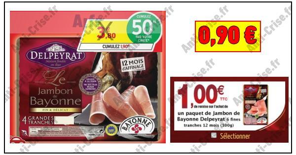 Bon Plan Delpeyrat : Jambon de Bayonne ou Serrano à 0,90 € chez Intermarché - anti-crise.fr