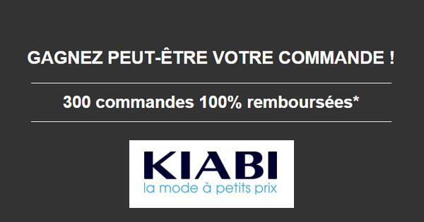 Instants Gagnants Kiabi : 300 Commandes 100 % Remboursées ! - anti-crise.fr