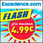 Bon Plan Excedence : Vente Flash Eté - 4,99€ maximum - anti-crise.fr