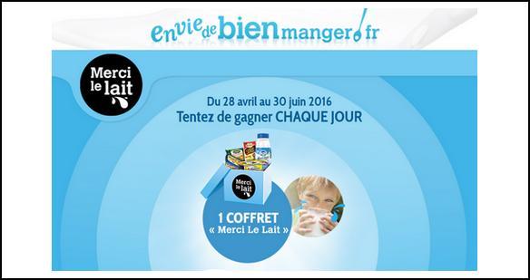 Instants Gagnants Envie de Bien Manger : 1 Coffret Merci Le Lait à Gagner - anti-crise.fr