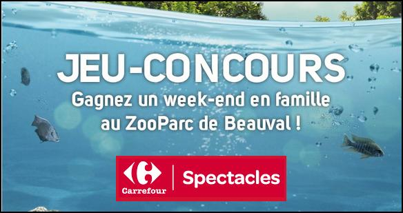 Tirage au Sort Carrefour Spectacles : Un week-end pour 1 Famille au ZooParc de Beauval - anti-crise.fr