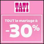 Bon Plan Tati : -30% sur Tout le Mariage - anti-crise.fr