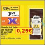 Bon Plan Nestlé : Tablette Les Recettes de L'Atelier à 0,25€ chez Cora - anti-crise.fr