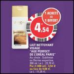 Bon Plan L'Oréal Paris : Lait Nettoyant Visage Age Perfect à 0,77€ chez Leclerc Centre-Ouest - anti-crise.fr