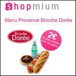 Offre de Remboursement Shopmium : 2€ sur Menu Provence Brioche Dorée - anti-crise.fr