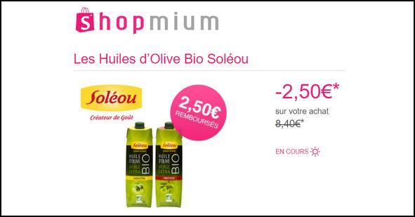 Offre de Remboursement Shopmium : 2,50€ sur Les Huiles d'Olive Bio Soléou - anti-crise.fr