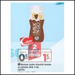 Bon Plan MILK'n GO Banane Chocolat & Céréales de lactel chez Géant CAsino - anti-crise.fr