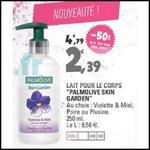 Bon Plan Palmolive : Lait Corps Skin Garden à 0,39 € chez Leclerc - anti-crise.fr