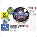 Bon Plan Camembert Lanquetot chez Carrefour Market - anti-crise.fr