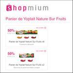 Offre de Remboursement Shopmium : 50% sur Panier de Yoplait Nature sur Fruits - anti-crise.fr