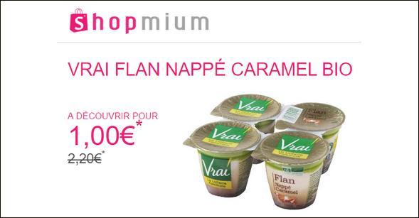 Offre de Remboursement Shopmium : Flan nappé caramel Bio 4x125g Vrai à découvrir pour 1€ - anti-crise.fr
