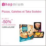 Offre de Remboursement Shopmium : Jusqu'à 50% sur les Pizzas, Galettes et Taka Sodebo - anti-crise.fr