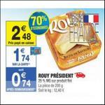 Bon Plan Président : Fromage Rouy à 0,24€ chez Carrefour Market - anti-crise.fr