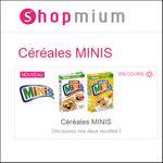 Offre de Remboursement Shopmium : 40% sur Les Céréales Minis (375g) - anti-crise.fr