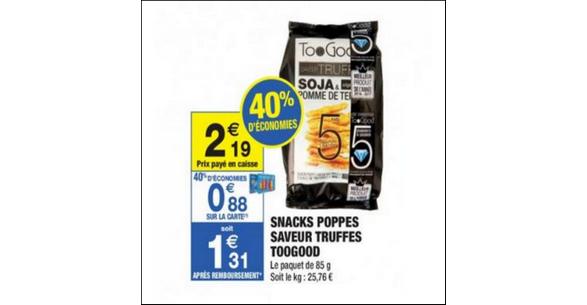 Bon Plan Snacks TooGood à la Truffe chez Carrefour Market - anti-crise.fr