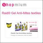 Offre de Remboursement Shopmium : Jusqu'à 50% sur Raid® Gel Anti-Mites textiles - anti-crise.fr