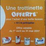 Bon Plan Isoxan : 1 Produit + 10€ = 1 Trottinette Offerte - anti-crise.fr