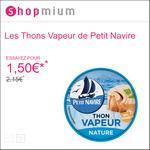 Offre de Remboursement Shopmium : Les Thons Vapeur de Petit Navire Thon Vapeur Nature à découvrir pour 1,50€ - anti-crise.fr