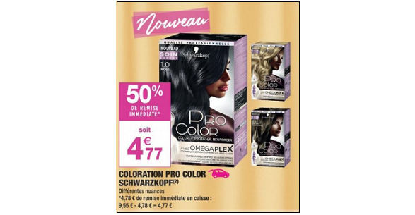 Bon Plan Coloration Pro Color Schwarzkopf chez Carrefour Market - anti-crise.fr
