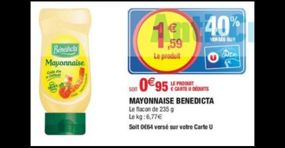 Bon Plan Mayonnaise Bénédicta chez Magasins U - anti-crise.fr