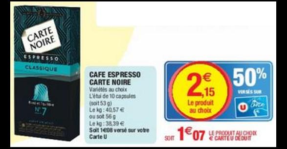 Bon Plan Capsules de Café Carte Noire chez Magasins U - anti-crise.fr