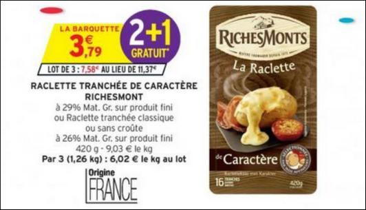 Bon Plan Raclette RichesMonts chez Intermarché - anti-crise.fr