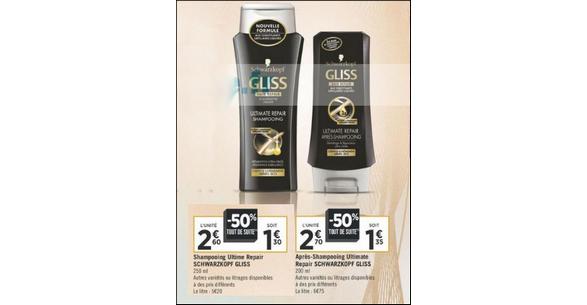 Bon Plan Shampooing et Après-Shampooing Gliss chez Géant Casino - anti-crise.fr