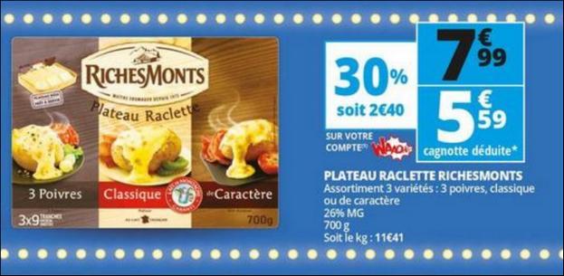 Bon Plan Plateau Raclette RichesMonts chez Auchan - anti-crise.fr
