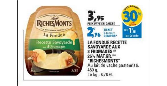 Bon Plan Fondue RichesMonts chez Leclerc - anti-crise.fr