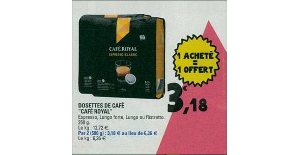 Bon plan Dosettes Café Royal chez Leclerc - anti-crise.fr