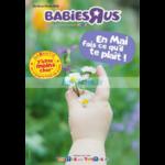 Catalogue Babies R Us du 2 au 13 mai 2018