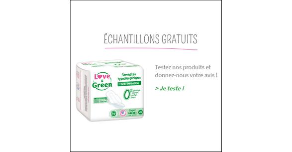 Echantillon Gratuit Love & Green : Serviettes Hygiéniques - anti-crise.fr