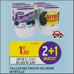 Bon Plan Yaourts Taillefine Fruits chez Intermarché - anti-crise.fr