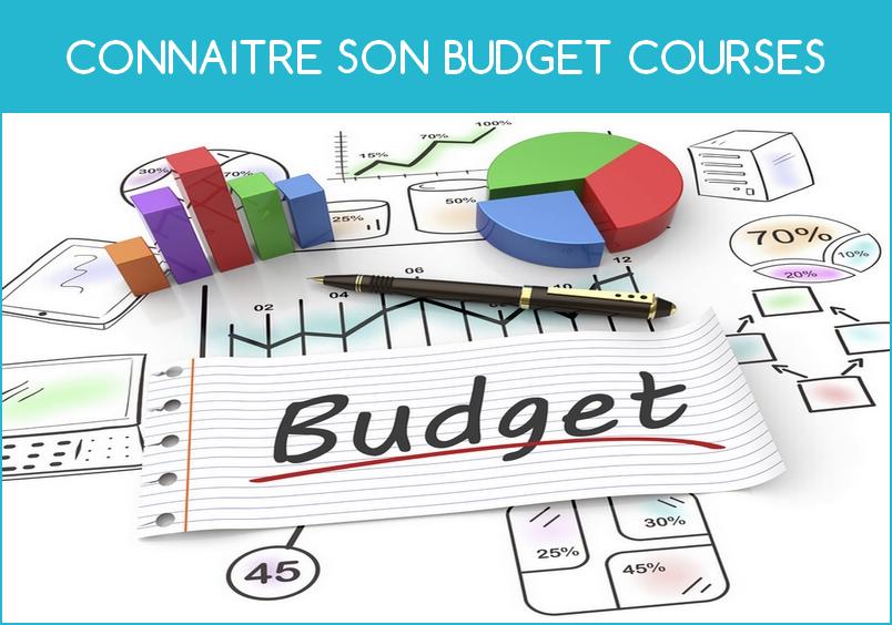 connaitre son budget courses