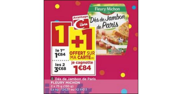 Bon Plan Dés de Jambon Fleury Michon chez Casino - anti-crise.fr