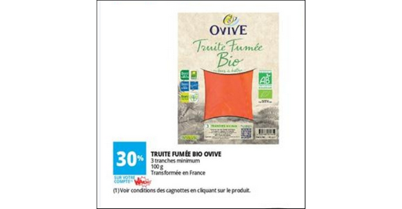 Bon Plan Truite Fumée Bio Ovive chez Auchan - anti-crise.fr
