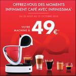 Offre de Remboursement Nescafé : Machine Dolce Gusto Infinissima + 5 Paquets pour 49€ - anti-crise.fr
