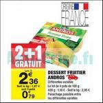 Bon Plan Desserts Fruitiers Andros chez Carrefour Market - anti-crise.fr