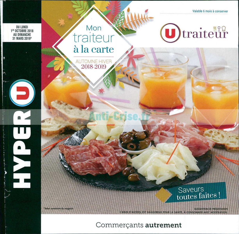 Catalogue Hyper U Du 1er Octobre 2018 Au 31 Mars 2019 Traiteur Catalogues Promos Bons Plans Economisez Anti Crise Fr