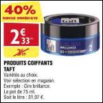 Bon Plan Produits Coiffants Taft chez Atac (31/10 - 05/11) - anti-crise.fr